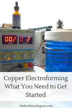 Copper Electroforming + What Your Need to Get Started by MakerMonologues.com - Pin this image to your jewelry making boards on Pinterest for later referencing.