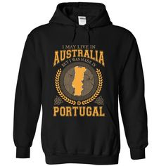 I May Live in Ξ Australia But I Was Made in Portugal ⊹ (Y1)I May Live in Australia But I Was Made in Portugal. These T-Shirts and Hoodies are perfect for you! Get yours now and wear it proud!keywords
