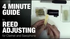 Saxophon lernen | Saxophone lessons : 4 minute guide to Reed Adjusting - for saxophone and...