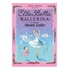Another sumptuous story featuring the delightful Ella Bella Ballerina in the most famous ballet of all, Swan Lake!