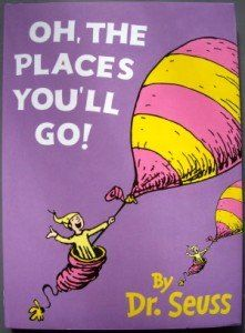 """Have your children's teachers write in the book about """"oh the places he/she will go"""" and give it to them as a high school graduation gift."""