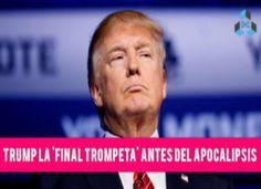 "La Gaceta Cristiana: Teólogos afirman que Donald Trump es la ""Final Tro..."