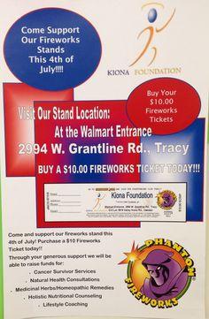 Support the Kiona Foundation - Fireworks available at our booths in both Oakdale and Tracy
