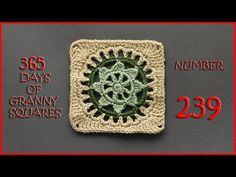 365 Days of Granny Squares Number 239 - YouTube