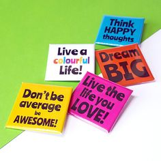 Items similar to Pin Back Badge with Positive Quote - Words to Live By Square Badge on Etsy Bright Side Of Life, Unusual Words, Think Happy Thoughts, Felt Brooch, Button Badge, Pin Badges, Positive Quotes, Life Is Good, Positivity