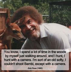 Bob Ross – I couldnt shoot Bambi – Best Painting Bambi, Bob Ross Quotes, Bob Ross Art, Long Bob With Bangs, Happy Little Trees, Bob Ross Paintings, Blunt Bob, Faith In Humanity Restored, Humor