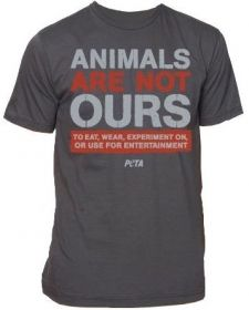 """Show off PETA's famous mission statement, now featured on this great T-shirt! It's the ultimate animal rights staple piece reading: """"Animals are not ours to eat, wear, experiment on, or use for entertainment."""""""