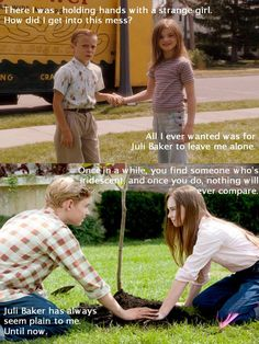 Flipped <3 my fav movie OH MY GOSH! WHY CAN'T THIS BE MY FLIPPING LIFE!!!