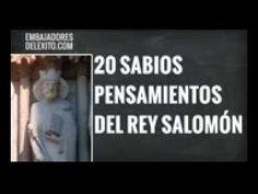 Rey Salomón , sus 20 Sabios Pensamientos