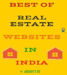 Best places to buy and sell house at a right price. Get the list of real estate sites in India.