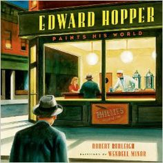 Edward Hopper's story is one of courage, resilience, and determination. In this striking picture book biography, Robert Burleigh and Wendell Minor invite young readers into the world of a truly special American painter Edward Hopper, Art Books For Kids, Childrens Books, Norman Rockwell Prints, Nostalgia, 10 Picture, Picture Books, Famous Words, Foto Art