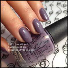 OPI Hawaii collection [release Feb 2015]: hello hawaii ya? - love this dusty raisin lilac