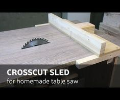 Woodworking Circular Saw - This time I'll make crosscut sled for my homemade table saw. This sled will have different and simple design from others, but will cut very precisely too. Table Saw Sled, Table Saw Fence, Table Saw Jigs, Diy Table Saw, Make A Table, Best Woodworking Tools, Easy Woodworking Projects, Woodworking Furniture, Woodworking Machinery
