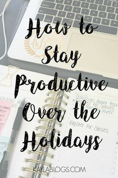 The holidays are a busy time for everyone. This post includes my tips and tricks to ensure you have a productive holiday season!