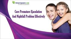 Premature Ejaculation - You can find more about NF Cure capsules at www.nfcurecapsule... Dear friend, in this video we are going to discuss about how to cure premature ejaculation and nightfall problem. If you liked this video, then please subscribe to our YouTube Channel to get updates of other useful health video tutorials. - Follow My Simple Suggestions for Curing Premature Ejaculation and You'll Last for 30 Minutes or Longer by the End of the Week!