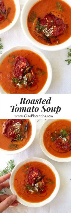 Roasted Tomato Soup Recipe made with the sweetest heirloom tomatoes, garlic and herbs!   http://CiaoFlorentina.com @CiaoFlorentina