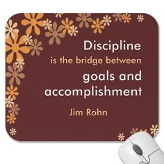 accomplish your goals with discipline