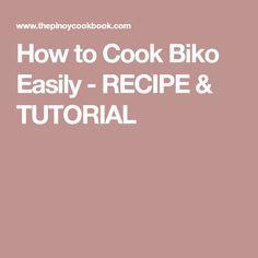How to Cook Biko Easily - RECIPE & TUTORIAL