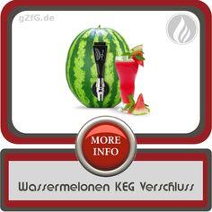Wassermelonen KEG Verschluss