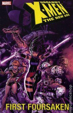 Uncanny X-Men The New Age TPB (2004-2006 Marvel) 5-1ST