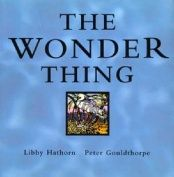 CONNECTION :  The Wonder Thing  by Libby Hathorn