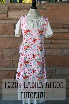 1920s Ladies Apron tutorial based on an old pattern image at http://chocolateonmycranium.blogspot.com/2012/07/1920s-ladies-apron-tutorial-and.html