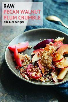 Raw Pecan Walnut Plum Crumble | Vegan Fruit Crumble | The Blender Girl #pecancrumble #pecan #walnuts #vegan