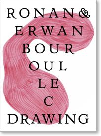 Ronan & Erwan Bouroullec - Drawing / Edited by Cornel Windlin / Author(s) Ronan & Erwan Bouroullec, Cornel Windlin / Edition English / January 2013 / ISBN: 978-3-03764-319-8 / Softcover, 210 x 285 mm / 868 pages