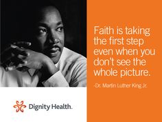 #Faith is taking the first step even when you don't see the whole picture. #MLK
