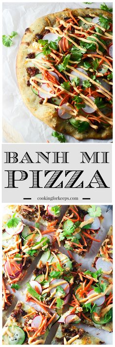 Banh Mi Pizza -- All the flavors of the classic sandwich in pizza form!