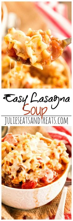 Easy Lasagna Soup Recipe ~ Quick, Comforting and Easy Soup with all the Flavors of Lasagna! Perfect for a Weeknight Meal!