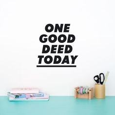 One good deed today - Made of Sundays  - 1