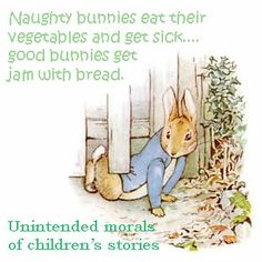 What my three year old got from Peter Rabbit.