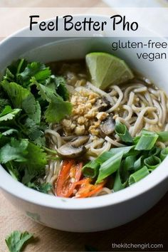Feel Better Pho - 15 minute vegan, gluten-free, homemade pho & Soba noodles.