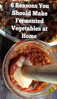 Why You Should Make Fermented Vegetables at Home & Recipes