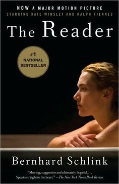 The Reader by Bernhard Schlink- excellent book