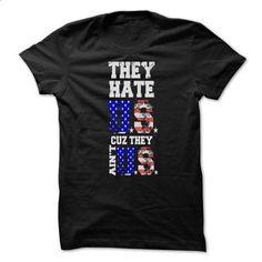 They Hate US cuz they Aint US - #tshirt tank #sweatshirt and leggings. SIMILAR ITEMS => https://www.sunfrog.com/States/Aintus-Girls.html?68278