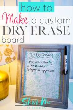 Get your life organized with a custom dry erase board. This quick and easy DIY project is only 3 steps, and also makes a great gift! Command Center Kitchen, Command Centers, Organizing Tips, Craft Organization, Diy Christmas Gifts, Simple Christmas, Easy Diy Projects, Craft Projects, Chore Board