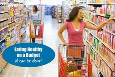 Healthy Eating on a Budget Healthy Eating on a Budget: Simple tips and strategies you can start implementing today to save money and still eat healthy on a budget.