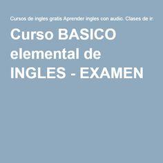 Curso BASICO elemental de INGLES - EXAMEN 3