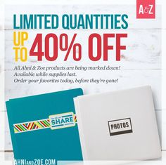 All ahni and Zoe products 40% off. Pages and protectors 25%off. Last day to purchase aug 21st.