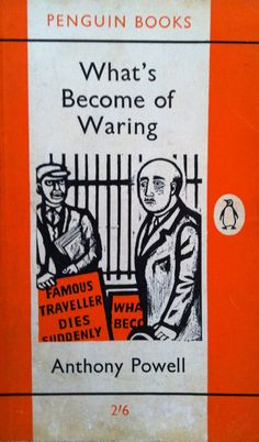 What's become of waring? By Anthony Powell vintage penguin paperback book