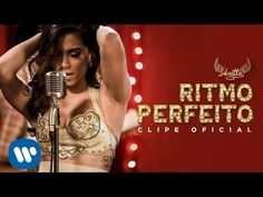 Ritmo Perfeito (Clipe Oficial) - Anitta