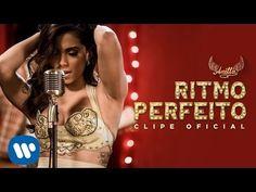 Ritmo Perfeito (Clipe Oficial) - Anitta - YouTube