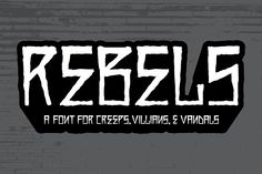 Rebels by Miguel Ibarra Design on @creativemarket