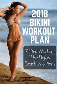 "7 Step Bikini Workout Plan for ""Beach Confidence"""