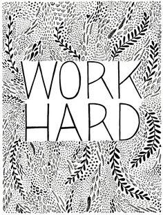 work hard silkscreen poster