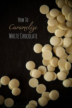 Caramelized White Chocolate -- Whether you love it or hate it, though, there is one thing white chocolate has above dark. And that is this: it can be turned into caramel. Yummy Treats, Delicious Desserts, Sweet Treats, Caramelized White Chocolate, Oh Fudge, Ganache Recipe, Cake Decorating Techniques, Candy Making, Sugar Art