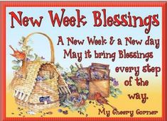 New Week Blessings monday good morning monday quotes good morning quotes happy monday have a great week monday quote happy monday quotes good morning monday cute monday quotes monday quotes for family and friends monday greetings Good Morning Picture, Good Morning Good Night, Good Morning Images, New Week Quotes, Good Day Quotes, Weekend Quotes, Monday Quotes, Daily Quotes, Funny Good Morning Messages