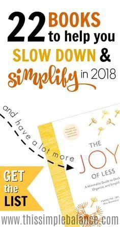 22 Books To Help You Slow Down Simplify Minimalism With Kids